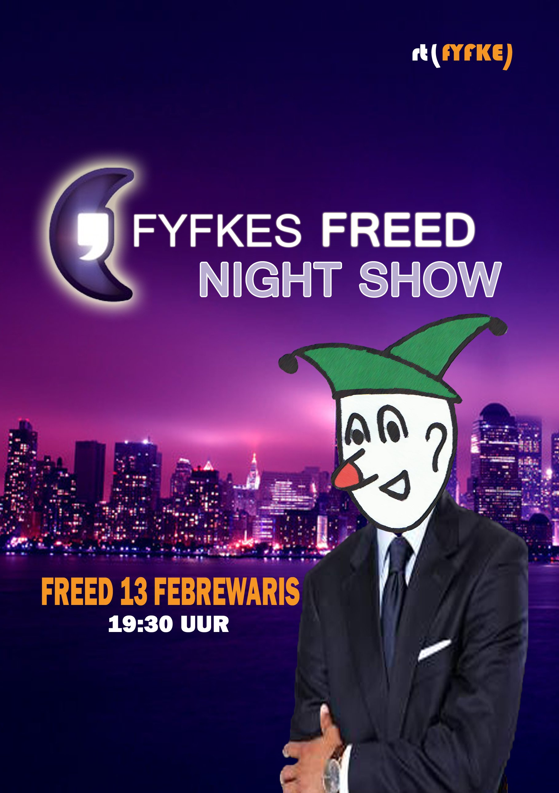 Fyfkes Freed Night Show